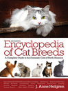Encyclopedia of Cat Breeds (eBook): A Complete Guide to the Domestic Cats of North America