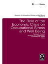 The Role of the Economic Crisis on Occupational Stress and Well Being (eBook)
