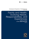 Family and Health (eBook): Evolving Needs, Responsibilities, and Experiences