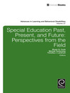 Special education past, present, and future (eBook): Perspectives from the field