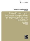 From Economy to Society? (eBook): Perspectives on Transnational Risk Regulation