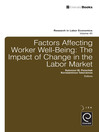Factors Affecting Worker Well-Being (eBook): The Impact of Change in the Labor Market