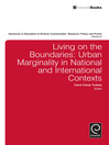 Living on the Boundaries (eBook): Urban Marginality in National and International Contexts