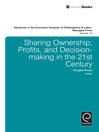 Sharing Ownership, Profits, and Decision-Making in the 21st Century (eBook)