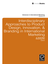 Interdisciplinary Approaches to Product Design, Innovation, and Branding in International Marketing (eBook): Creative Research on Branding, Product Design/Innovation, and Strategic Thought/Social Entrepreneurship