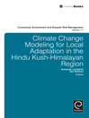 Climate Change Modelling for Local Adaptation in the Hindu Kush - Himalayan Region (eBook)