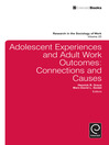 Adolescent Experiences and Adult Work Outcomes (eBook): Connections and Causes