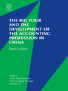 The Big Four and the Development of the Accounting Profession in China (eBook)