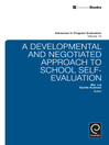 A Developmental and Negotiated Approach to School Self-Evaluation (eBook)