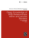 Deep Knowledge of B2B Relationships Within and Across Borders (eBook)