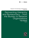 Reinventing Hierarchy and Bureaucracy (eBook): From the Bureau to Network Organisations