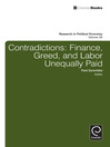 Contradictions (eBook): Finance, Greed, and Labor Unequally Paid