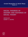 Social Theories of History and Histories of Social Theory (eBook)