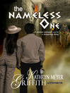The Nameless One Nameless One by Kathryn Meyer Griffith eBook