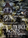Don't Look Back Agnes (eBook): Bonus Story: In This House