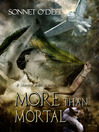 More Than Mortal (eBook)