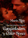 Conquistadors In Outer Space (eBook): Ana's Interplanetary Conquest