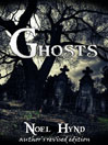 Ghosts  Author's Revised Edition by Noel Hynd eBook