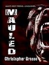 Mauled (eBook)