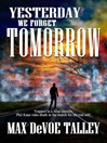 Yesterday We Forget Tomorrow (eBook)