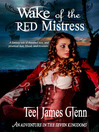 Wake of the Red Mistress (eBook)