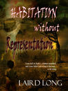 Habitation Without Representation (eBook)