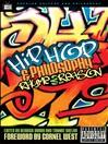 Hip-Hop and Philosophy (eBook): Rhyme 2 Reason