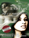 Sugarshuttle Express (eBook): Naked Delirium Series, Book 1