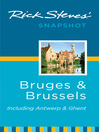 Rick Steves' Snapshot Bruges and Brussels (eBook): Including Antwerp & Ghent