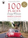 100 Places Every Woman Should Go (eBook)