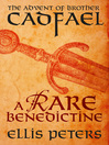 A Rare Benedictine (eBook): The Advent of Brother Cadfael