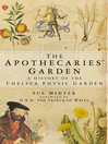 The Apothecaries' Garden (eBook): A History of the Chelsea Physic Garden