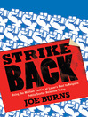 Strike Back (eBook): Using the Militant Tactics of Labor's Past to Reignite Public Sector Unionism Today