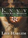 Green-Eyed Monster (eBook): Seven Deadly Sins Series, Book 4
