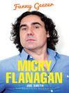 Micky Flanagan (eBook): Funny Geezer
