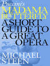 Puccini's Madama Butterfly (eBook): A Short Guide to a Great Opera