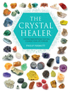 The Crystal Healer (eBook): Crystal prescriptions that will change your life forever