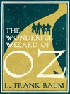 The Wonderful Wizard of Oz (eBook): Oz Series, Book 1