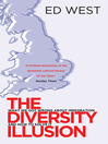 The Diversity Illusion (eBook): What We Got Wrong About Immigration & How to Set It Right