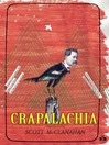 Crapalachia (eBook): A Biography of Place