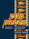 Cut-Pieces (eBook): Celluloid Obscenity and Popular Cinema in Bangladesh