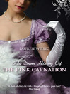 The Secret History of the Pink Carnation (eBook): Pink Carnation Series, Book 1