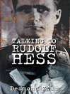 Talking to Rudolf Hess (eBook)