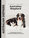 Australian Shepherd (eBook): A Comprehensive Guide to Owning and Caring for Your Dog