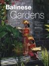 Balinese Gardens (eBook)