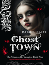 Ghost Town (eBook): The Morganville Vampires Series, Book 9