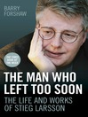 The Man Who Left Too Soon (eBook)