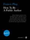 Francis Plug (eBook): How to Be a Public Author