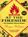 At the Fireside (eBook): True South African Stories