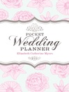 Your Pocket Wedding Planner (eBook): How to Prepare For a Wedding That's Economical and Fun